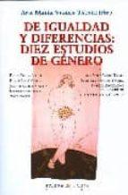 de igualdad y diferencias: diez estudios de genero-ana maria vigara tauste-9788483747506