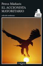 accionista mayoritario-petros markaris-9788483830406