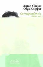 correspondencias (1899-1904)-anton pavlovich chejov-9788483930106