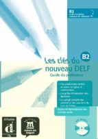 les cles du nouveau delf b2: libro del profesor 9788484434306