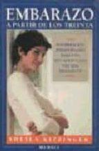 embarazo a partir de los treinta: informacion indispensable para una situacion cada vez mas fuerte sheila kitzinger 9788486193706