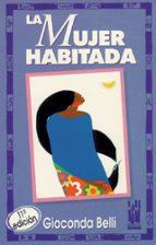 la mujer habitada gioconda belli 9788486597306