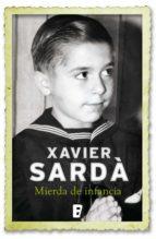mierda de infancia (ebook) xavier sarda 9788490190906