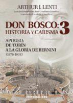 don bosco: historia y carisma 3 (ebook) arthur j. lenti 9788490237106