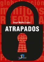 atrapados (ebook)-angel muñoz lopez-9788490521106