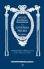 la leyenda negra-julian juderias-9788490601006