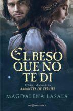 el beso que no te di (ebook)-magdalena lasala-9788490608906