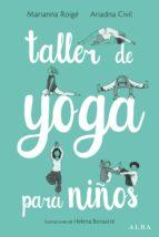 taller de yoga para niños marianna roige ariadna civil 9788490653906
