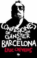 confesiones de un ganster de barcelona-lluc oliveras-9788490700006