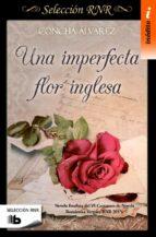 una imperfecta flor inglesa (seleccion rnr) concha alvarez 9788490703106