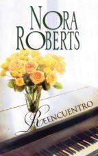 reencuentro (ebook)-nora roberts-9788491701606