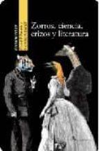 zorros, ciencia, erizos y literatura david p. barash 9788492460106