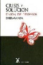 crisis y solucion: union de opuestos-9788492470006