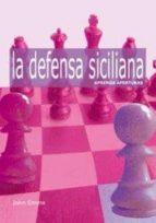 aprenda aperturas: la defensa siciliana-john emms-9788492517206