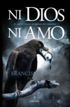 ni dios ni amo-francisco baeza-9788492924806