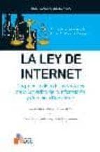 la ley de internet: regimen juridico de los servicios de la socie dad de la informacion y comercio electronico-javier a. maestre-carlos sanchez almeida-9788493282806