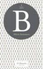 El libro de B (be) autor ALBERTO SANTAMARIA EPUB!