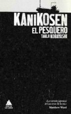 kanikosen: el pesquero takiji kobayashi 9788493780906