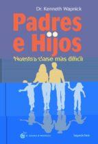 padres e hijos ii: nuestra clase mas dificil-kenneth wapnick-9788494134906
