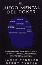 el juego mental del poker-jared tendler-barry carter-9788494154706