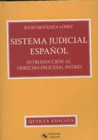 sistema judicial español: introduccion al derecho procesal patrio julio siguenza lopez 9788494503306