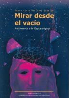 mirar desde el vacío-david colin williams garrido-9788494594106