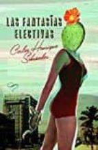 El libro de Las fantasías electivas autor CARLOS HENRIQUE SCHROEDER TXT!