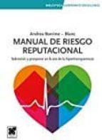 manual de riesgo reputacional andrea bonime blanc 9788494618406