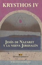 jesus de nazaret y la nueva jerusalen marianna escribano 9788494763106