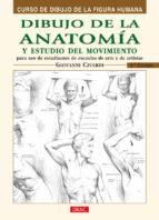 dibujo de la anatomia y estudio del movimiento: curso de dibujo d e la figura humana (3ª ed) giovanni civardi 9788495873606