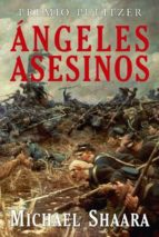 angeles asesinos   (premio pulitzer 1975)-michael shaara-9788496173606