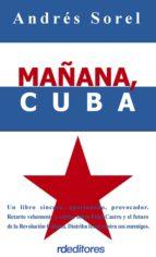 mañana, cuba (ebook)-andrés sorel-9788496672406