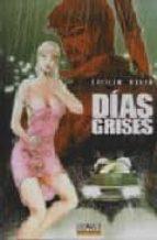 dias grises-guillem march-9788496706606