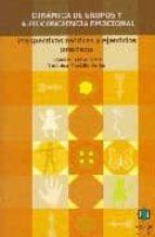 dinamica de grupos y autoconciencia emocional: perspectivas teori cas y ejercicios practicos jesus m. canto ortiz 9788497004206