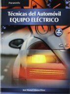 tecnicas del automovil. equipo electrico (ed.11) grado superior-jose manuel alonso perez-9788497327206