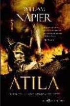 atila i : el fin de los tiempos vendra del este-william napier-9788497346306