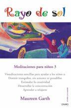 rayo de sol: meditaciones 3 maureen garth 9788497545006