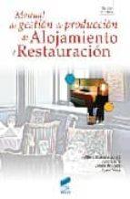 manual de gestion de produccion de alojamiento y restauracion albert blasco i peris 9788497564106