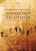 simbolos y mantras sanadores para la ascension (+ 18 tarjetas)-jorg loskant-9788497774406