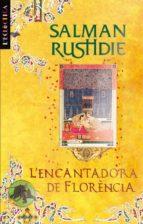 El libro de L encantadora de florencia autor SALMAN RUSHDIE PDF!