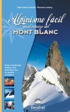 alpinismo facil en el macizo del mont blanc 9788498290806