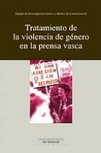 tratamiento de violencia de genero en la prensa vasca-9788498300406