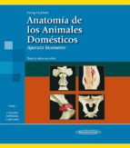 anatomia de los animales domesticos (tomo 1): el aparato locomoto r (2ª ed.) hans georg liebich 9788498354706