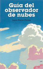 guia del observador de nubes-gavin pretor-pinney-9788498381306