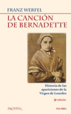 la cancion de bernadette-franz werfel-9788498404906