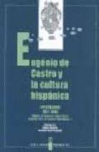 El libro de Eugenio de castro y la cultura hispanica: epistolario 1877-1943 ( miguel de unamuno, ruben dario, eugenio d ors, francisco villaespesa) autor ANTONIO SAEZ DELGADO PDF!