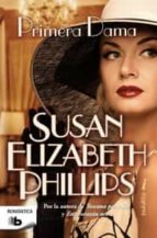 primera dama susan elizabeth phillips 9788498728606