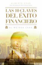 las 10 claves del exito financiero: el metodo chan-alberto chan-9788498753806