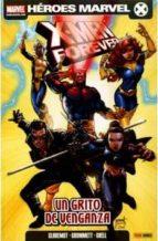 x-men forever 4: un grito de venganza-chris claremont-9788498856606