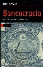 bancocracia eric toussaint 9788498886306